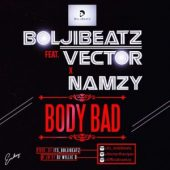 BlojiBeatz Ft Vector & Namzy – BODY HOT